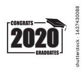 class of 2020 with graduation... | Shutterstock . vector #1637430088