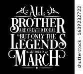 all brother are created equal... | Shutterstock .eps vector #1639232722