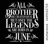 all brother are created equal... | Shutterstock .eps vector #1639232725