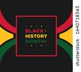 black history month vector... | Shutterstock .eps vector #1640718565
