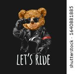let's ride slogan with bear toy ...   Shutterstock .eps vector #1640881885
