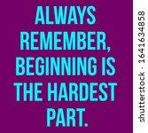 inspirational quote. always...   Shutterstock . vector #1641634858