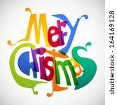 merry christmas   Shutterstock . vector #164169128