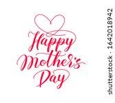 happy mothers day elegant hand... | Shutterstock .eps vector #1642018942