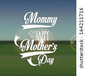 happy mothers day over pattern  ... | Shutterstock .eps vector #164211716