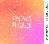 super sale   typographic banner ... | Shutterstock . vector #1642627228