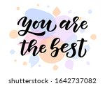 you are the best hand drawn... | Shutterstock .eps vector #1642737082