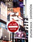 Do Not Enter New York Traffic...
