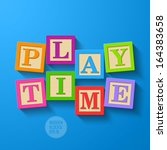 Play Time   Wooden Blocks....