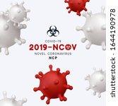 novel coronavirus  2019 ncov .... | Shutterstock .eps vector #1644190978