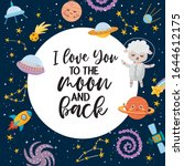i love you to the moon and back ... | Shutterstock .eps vector #1644612175