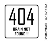 404 brain not found typography...   Shutterstock .eps vector #1644646465