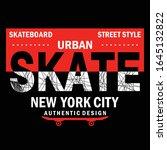 new york city skate slogan...   Shutterstock .eps vector #1645132822