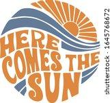 here comes the sun  desert blue ... | Shutterstock .eps vector #1645768672