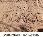 Love Peace Words Written On...