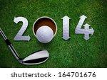 happy new golf year 2014   golf ... | Shutterstock . vector #164701676