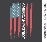 american patriot   typography t ... | Shutterstock .eps vector #1647647782