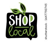 shop local   support local... | Shutterstock .eps vector #1647750745