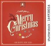 christmas greeting card  vector ... | Shutterstock .eps vector #164938016