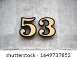 House number fifty three ...