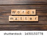 Words Matters Word Written On...