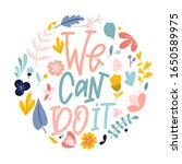 we can do it. hand drawn... | Shutterstock .eps vector #1650589975