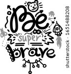 be brave hand drawn black... | Shutterstock .eps vector #1651488208