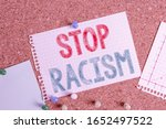 Small photo of Conceptual hand writing showing Stop Racism. Business photo text end the antagonism directed against someone of a different race Corkboard size paper thumbtack sheet billboard notice board.