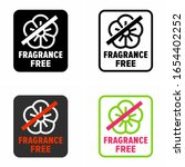 """fragrance free"" no scent... 