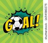 goal football comic style text...   Shutterstock .eps vector #1654580275