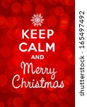 keep calm and merry christmas | Shutterstock .eps vector #165497492
