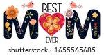 best mom ever. happy mother's... | Shutterstock .eps vector #1655565685