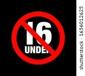 no under sixteen entry badge   Shutterstock .eps vector #1656012625
