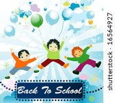 back to school   joyful design... | Shutterstock .eps vector #16564927