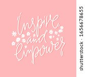 inspire and empower. positive... | Shutterstock .eps vector #1656678655