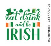 Eat  Drink And Be Irish...