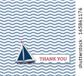 Thank you greeting card with boat, nautical background | Shutterstock vector #165861176