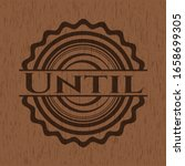 until badge with wood background | Shutterstock .eps vector #1658699305