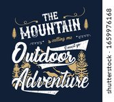 the mountain is calling me... | Shutterstock .eps vector #1659976168