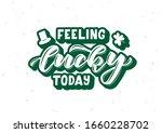 feeling lucky today hand drawn...   Shutterstock .eps vector #1660228702