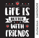 life is better with  friends... | Shutterstock .eps vector #1660365658