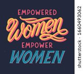 empowered women empower women ... | Shutterstock .eps vector #1660493062