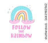 follow the rainbow. cartoon...   Shutterstock .eps vector #1661982562