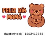 Feliz Dia Mama  Spanish For...