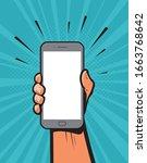 smartphone in hand. retro comic ... | Shutterstock .eps vector #1663768642
