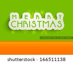 merry christmas celebration... | Shutterstock . vector #166511138