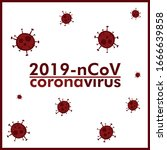 2019 ncov novel coronavirus or  ... | Shutterstock .eps vector #1666639858