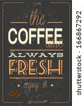 vintage coffee typography ... | Shutterstock .eps vector #166867292
