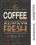vintage coffee typography ... | Shutterstock .eps vector #166867292
