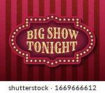 Big Show Tonight Circus...
